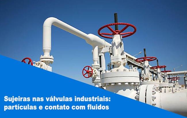 sujeiras-nas-valvulas-industriais